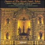 Masters of the Royal Chapel, Lisbon
