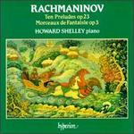 Rachmaninov: Ten Preludes; Morceaux de Fantaisie