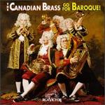The Canadian Brass Go for Baroque!