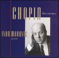 Chopin: Nocturnes - Ivan Moravec (piano)