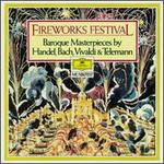 Fireworks Festival / Baroque Masterpieces