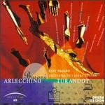 Ferruccio Busoni: Arlecchino; Turandot