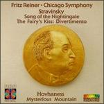 Igor Stravinsky: Song of the Nightingale; The Fairy's Kiss: Divertimento; Alan Hovhaness: Mysterious Mountain