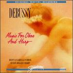 Claude Debussy: Music for Oboe and Harp