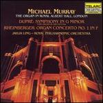 Dupré: Symphony in G Minor; Rheinberger: Organ Concerto No. 1 in F-the Organ in Royal Albert Hall, London
