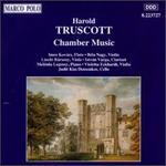 Harold Truscott: Chamber Music