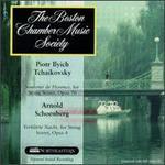 Tchaikovsky: Souvenir de Florence; Arnold Schoenberg: Verkl�rte Nacht