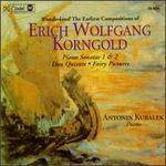 Korngold: Piano Sonatas Nos. 1 & 2/Don Quixote/Fairy Pictures, Op.3