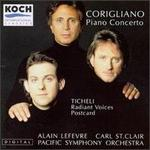 Corigliano: Piano Concerto / Ticheli: Radiant Voices Postcard