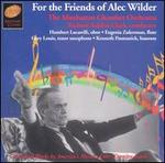 For the Friends of Alec Wilder