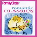 Family Circle Romantic Classics