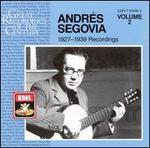 AndrTs Segovia: 1927-1939 Recordings, Vol. 2