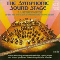 The Symphonic Sound Stage: A Listener's Guide to the Art and Science of Recording the Orchestra - Della Jones (vocals); Janos Starker (cello)