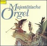 MajestStische Orgel
