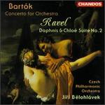 Bart�k: Concerto For Orchestra/Ravel: Daphnis And Chlo�, Suite No.2