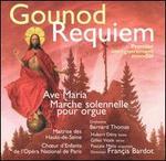 Gounod: Requiem; Ave Maria; Marche Solonelle