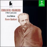 Emmanuel Chabrier: Works for Piano - Jean Hubeau (piano); Pierre Barbizet (piano)