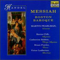 George Frideric Handel: Messiah - Bruce Fowler (tenor); Catherine Robbin (contralto); Karen Clift (soprano); Martin Pearlman (harpsichord);...