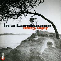 John Cage: In a Landscape - Stephen Drury (keyboards)