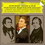 Schubert: Messe G-Dur; Schumann: Requiem f�r Mignon