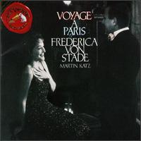 Voyage � Paris - Frederica Von Stade (mezzo-soprano); Jean Giraudoux (lyre); Martin Katz (piano)