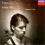 Joshua Bell-Pome ~ Chausson Massenet Saint-Sans Ravel / Rpo Litton