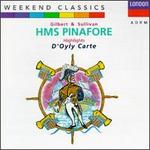 Gilbert & Sullivan: HMS Pinafore [Highlights]