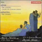 Gliere: Harp Concerto; Concerto for Coloratura Soprano; Ginastera: Harp Concerto