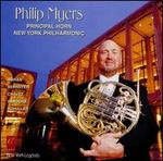 Philip Myers, Principal Horn of the New York Philharmonic