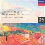 AlbTniz: Iberia; Granados: Goyescas