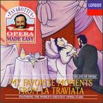Pavarotti's Opera Made Easy: My Favorite Moments from La Traviata - Alexander Oliver (vocals); Carlo Bergonzi (vocals); Della Jones (vocals); Dora Carral (vocals); Giorgio Tadeo (vocals);...