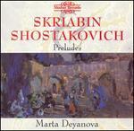 Skriabin, Shostakovich: Preludes