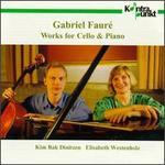 Faur�: Works for Cello & Piano