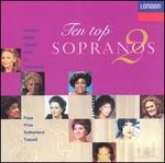 Ten Top Sopranos Vol. 2
