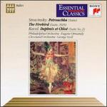 Stravinsky: Petrushka Suite; The Firebird Suite; Ravel: Daphnis et ChloT-Suite No.2