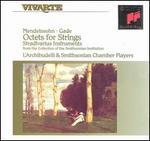 Mendelssohn, Gade: Octets for Strings