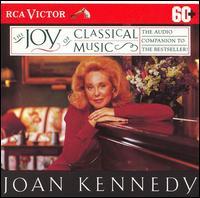 Joan Kennedy's The Joy of Classical Music - Alexis Weissenberg (piano); Eugene Fodor (violin); GTza Anda (piano); Jon Vickers (vocals); Jose-Luis Garcia (Asensio) (violin); Leonard Pennario (piano); Margaret Price (vocals); Marilyn Horne (vocals); Matti Salminen (vocals); Virgil Fox (organ)
