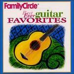Family Circle: Best Ever Guitar Favorites