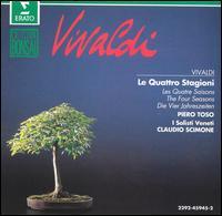 Vivaldi: Le Quattro Stagioni - Piero Toso (violin); Claudio Scimone (conductor)