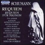 Schumann: Requiem; Requiem fnr Mignon