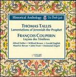 Tallis: The Lamentations Of Jeremiah The Prophet/Couperin: Lecons Des TTnFbres