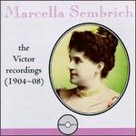 Marcella Sembrich: The Victor Recordings