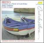 Britten: Variations on a Theme of Frank Bridge; Simple Symphony; Prelude & Fugue
