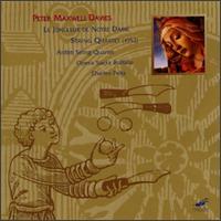 Davies: Le Jongleur De Notre Dame/String Quartet - Amanda Almon (clarinet); Arcadian Academy; Ben Wilhelm (percussion); Brian Goodman (percussion); Buffalo Chorus Opera Sacra;...