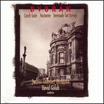 Dvor�k: Czech Suite; Nocturne; Serenade for Strings