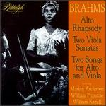 Brahms: Works for Viola & Solo Contralto
