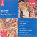 Rossini: Stabat Mater; Petite Messe Solennelle