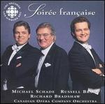 Michael Schade & Russell Braun-Soirée Française / Richard Bradshaw