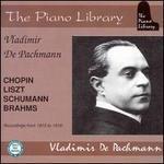 Vladimir de Pachmann plays Chopin, Liszt, Schumann, Brahms