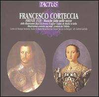 "Francesco Corteccia: Firenze 1539 - Musiche fatte nelle nozze - Schola ""Jacopo da Bologna"" (choir, chorus); Gabriel Garrido (conductor)"